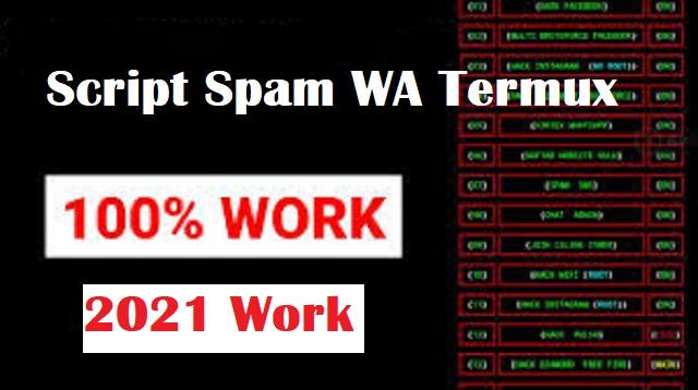 Script Spam WA Termux 2021 Work
