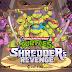 Teenage Mutant Ninja Turtles:Shredder's Revenge (RETORNO RADICAL)