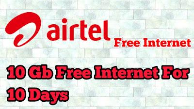 Airtel Free Internet 10 Gb Free