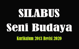 Silabus Seni Budaya SMA K13 Revisi 2018, Silabus Seni Budaya SMA Kurikulum 2013 Revisi 2020