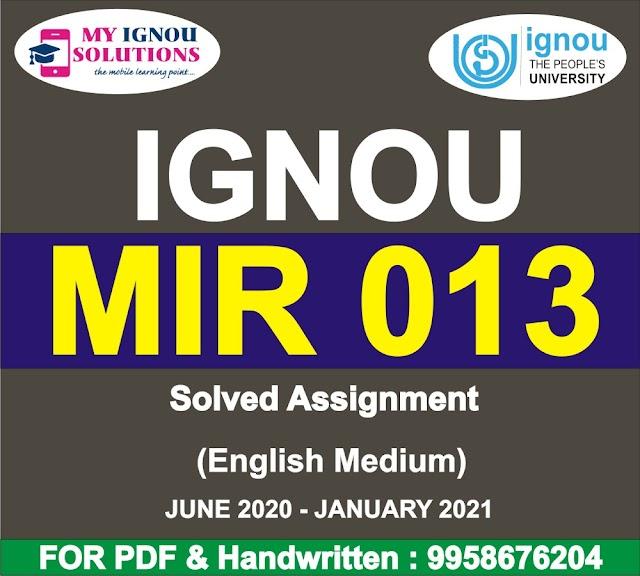 MIR 013 Solved Assignment 2020-21