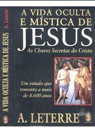 A  Leterre epub - A vida oculta e mistica de Jesus