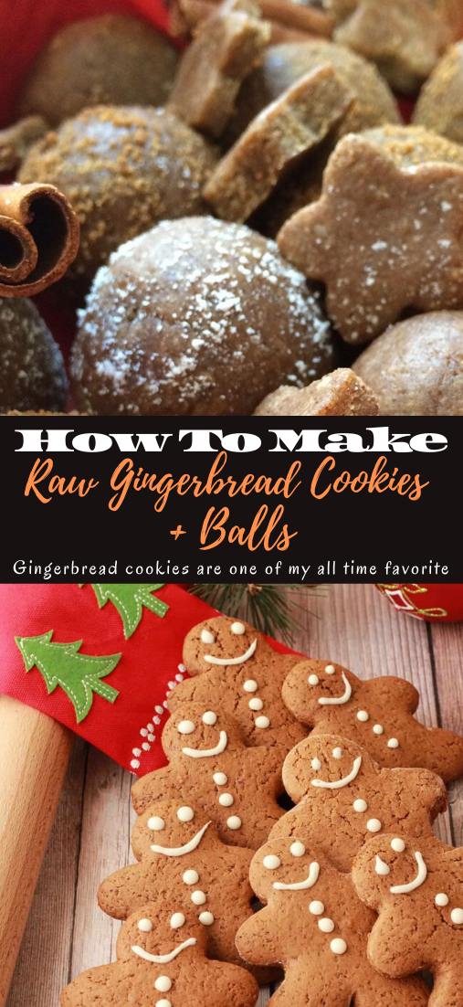 Raw Gingerbread Cookies + Balls #desserts #cakerecipe #chocolate #fingerfood #easy
