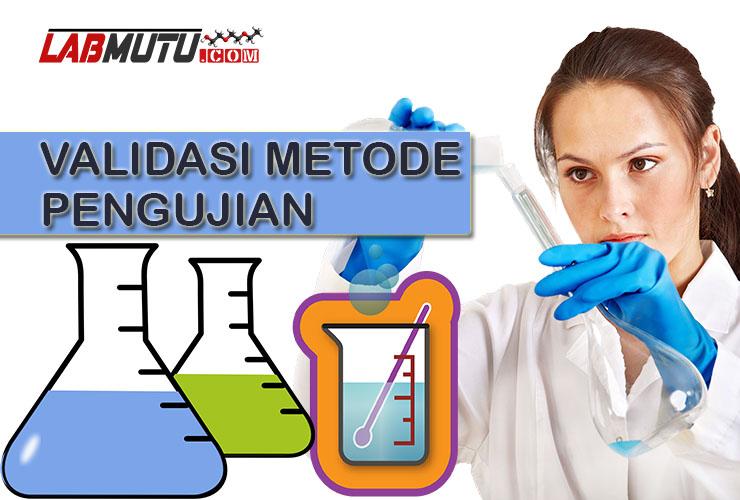 validasi metode pengujian kimia