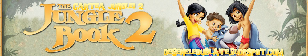 http://deseneledublate.blogspot.com/2014/12/cartea-junglei-2-2003-dublat-in-romana.html