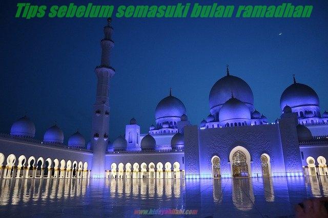 tips sebelum bulan ramadhan