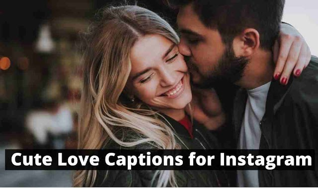 120+ Cute Love Captions for Instagram | Cute Couple Love Captions