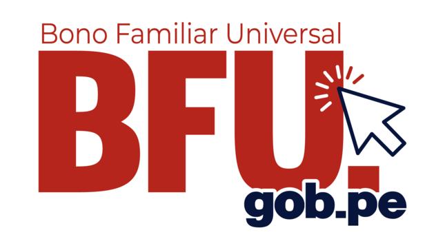 Link oficial del segundo Bono Universal Familiar  BFU actualizado