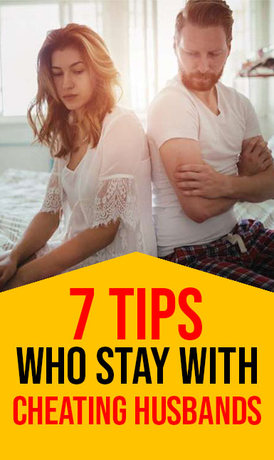 7 Tips for Women Who Stay With Cheating Husbands - HEALTHY