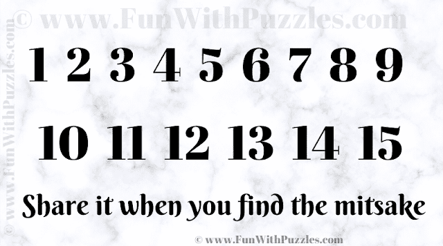 1 2 3 4 5 6 7 8 9 10 11 12 13 14 15 Share it when you find the mitsake