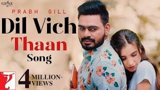 Dil Vich Thaan Lyrics By Prabh Gill
