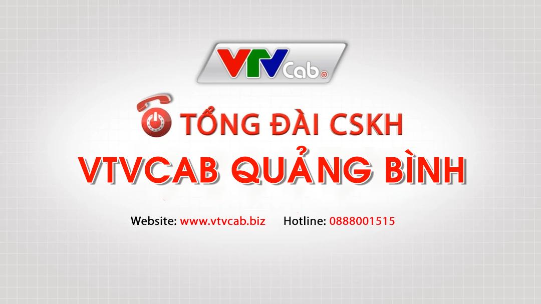 Tổng đài VTVCab Quảng Bình - Truyền hình cáp Việt Nam