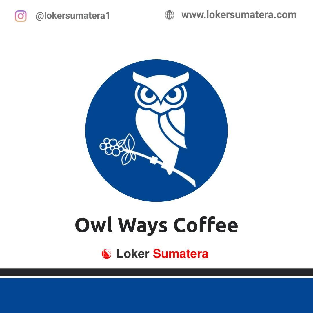 Lowongan Kerja Pekanbaru: Owl Ways Coffee Februari 2021