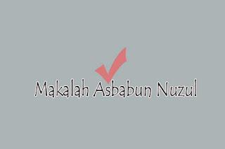 Makalah Asbabun Nuzul