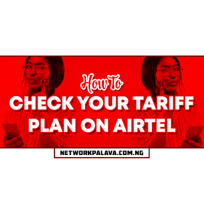 how to check your tariff plan on airtel