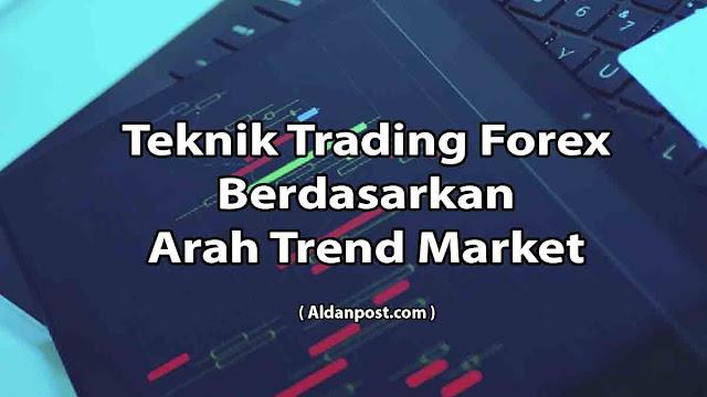 teknik-trading-berdasarkan-arah-trend-market