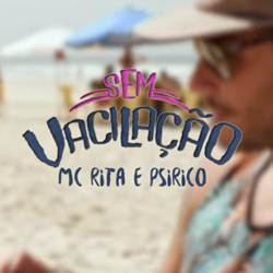 Baixar Música Sem Vacilação - MC Rita e Psirico Mp3