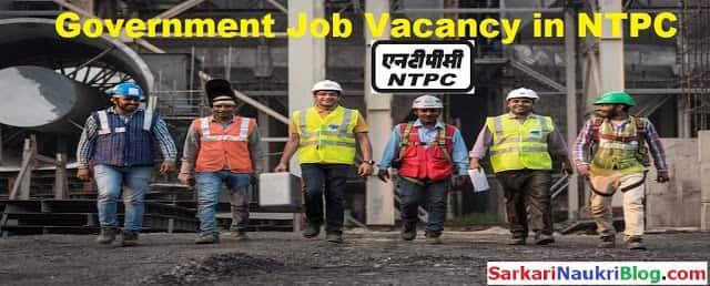 NTPC Career Vacancy Recruitment