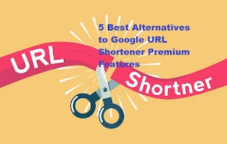 5 Best Alternatives to Google URL Shortener Premium Features