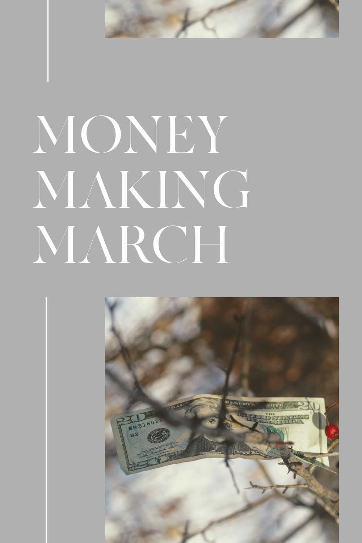 money making march