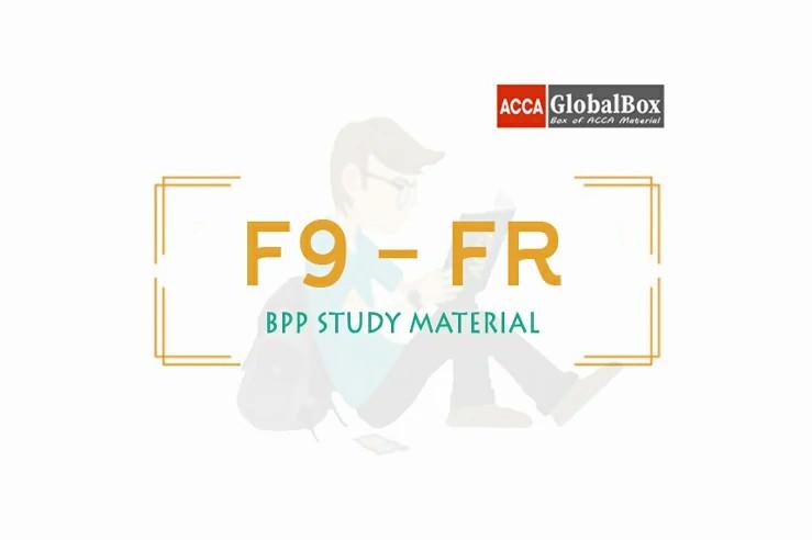 F9 - Financial Management (FM) | B P P Study Material, Accaglobalbox, acca globalbox, acca global box, accajukebox, acca jukebox, acca juke box,