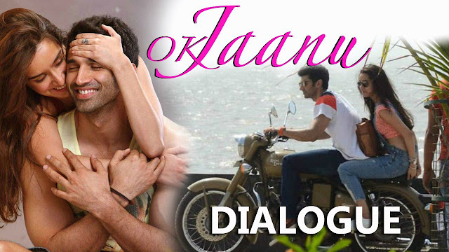 Ok Jaanu Movie Best Dialogues | Shraddha Kapoor