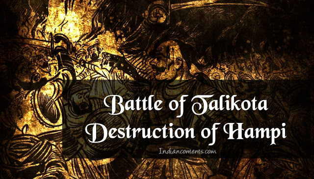 Battle of Talikota (Rakkasa-Tangadi) - Destruction of Hampi (1565)