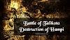 Battle of Talikota (Rakkasa-Tangadi) - Destruction of Hampi (1565)