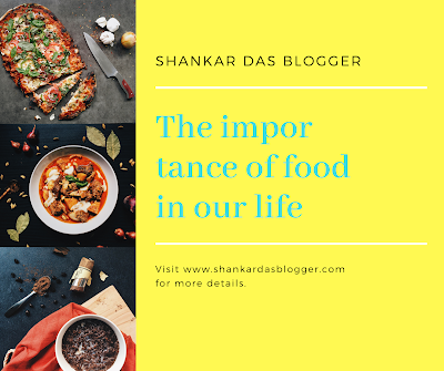 The importance of food in our life