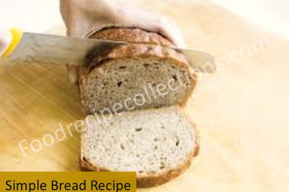 Simple Bread Recipe With Yeast