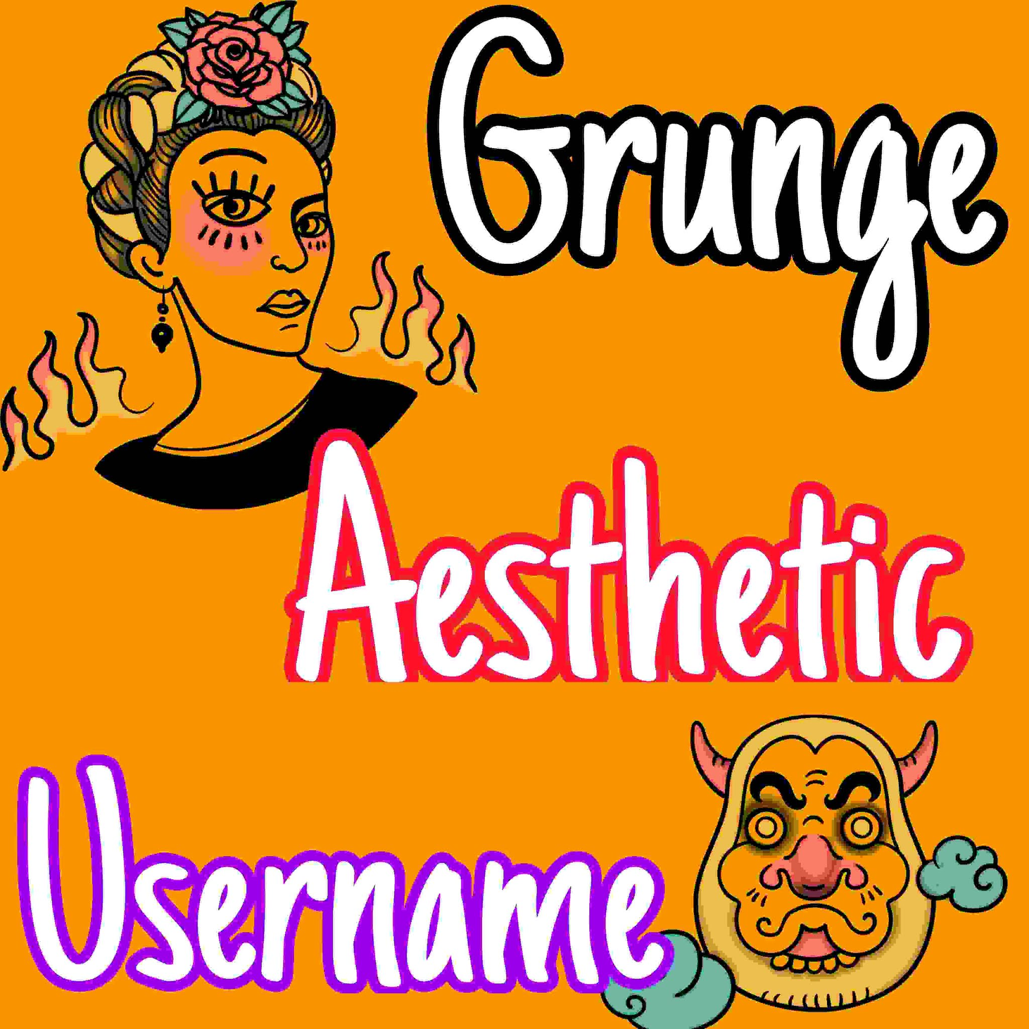 20+ Unique And Not Taken Grunge Aesthetic Username For Instagram