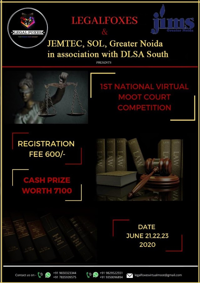LEGALFOXES and JEMTEC, SOL1st Virtual Moot Court Competition with DLSA- South [Register by 5 June]