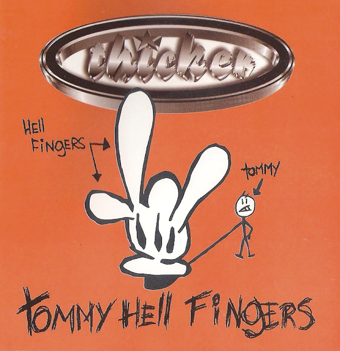 <center>Thicker - Tommy Hell Fingers (1997)</center>