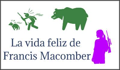 La vida feliz de Francis Macomber, análisis