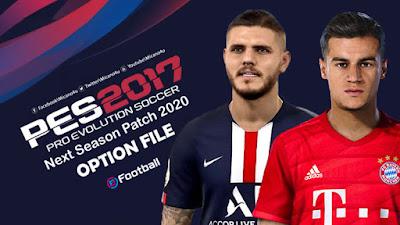 PES 2017 Next Season Patch 2020 Option File Season 2019/2020