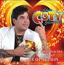 http://www.mediafire.com/file/7upq2ijsd201fyu/Coty+Hernandez+-+Mensajes+del+corazon+2014--www.popularisimo2.jimdo.com.rar