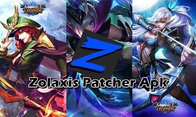 Zolaxis Patcher Apk Unlock Skin Mobile Legends