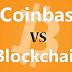 Blockchain VS Coinbase manakah yang paling aman ?