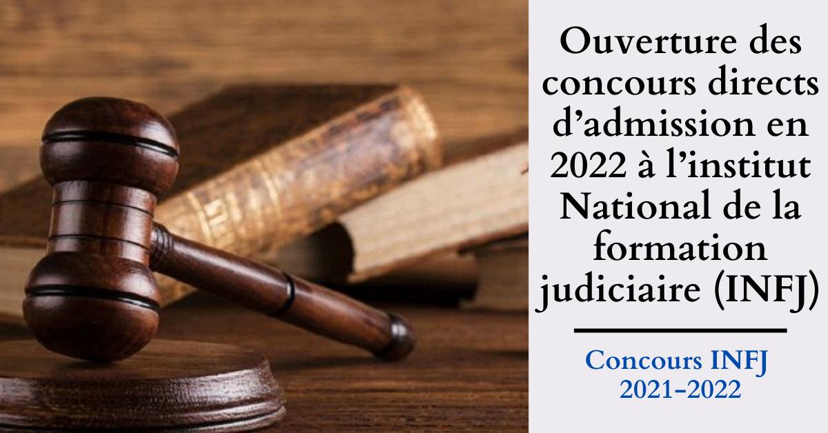 Ouverture de 11 concours (2021-2022) directs d'admission à l'institut National de la formation judiciaire (INFJ)
