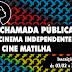 Cine Matilha abre as inscrições para a 6ª Chamada Pública de Cinema Independente
