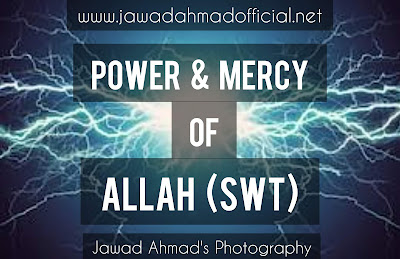 The Power and Mercy of Allah (SWT)