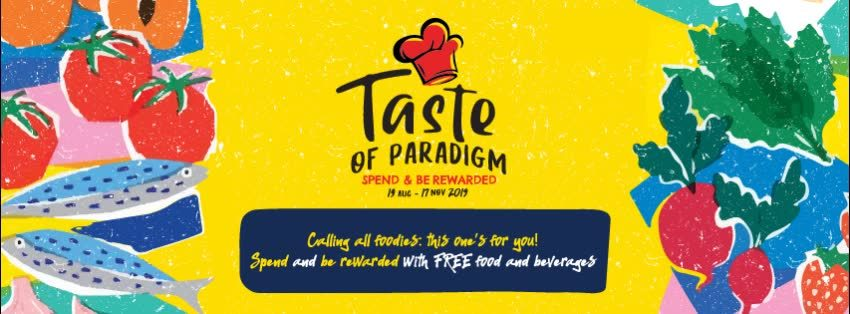 [EVENT] Be Rewarded with FREE Food & Beverages @ Paradigm Mall, Petaling Jaya.