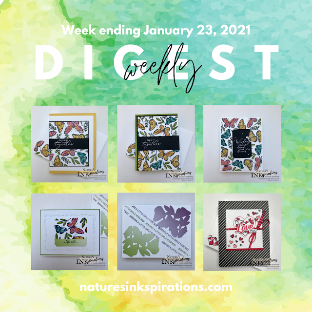Weekly Digest No. 1 | Week ending January 23, 2021 | Nature's INKspirations by Angie McKenzie