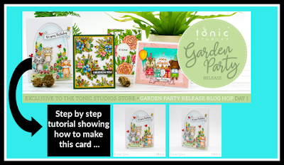 Create a card using the NEW Garden party stamp release from Tonic Studios