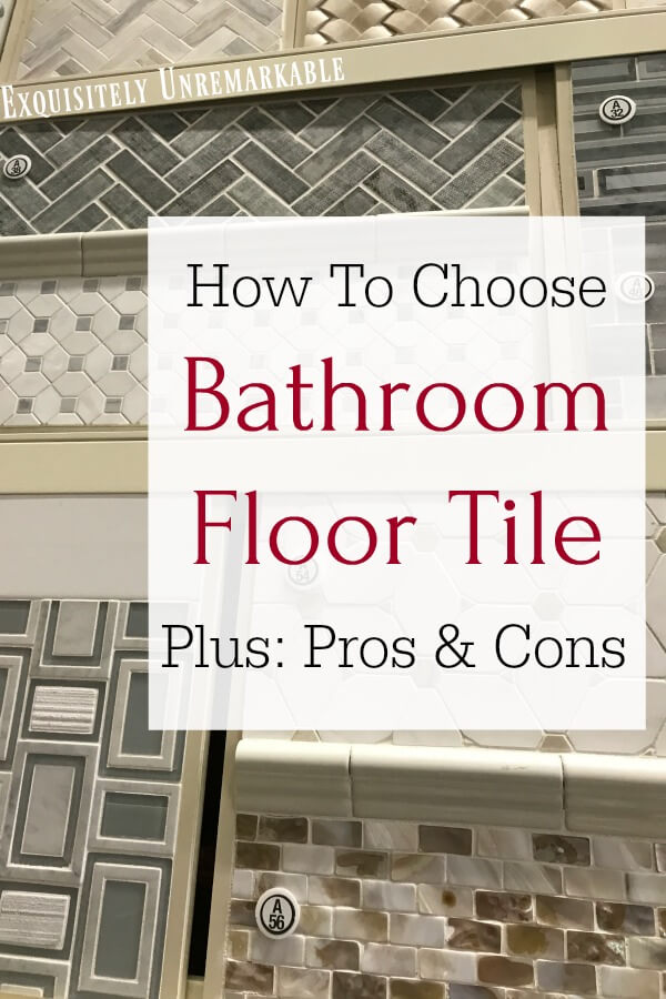 How To Choose Bathroom Floor Tile text over different tile samples