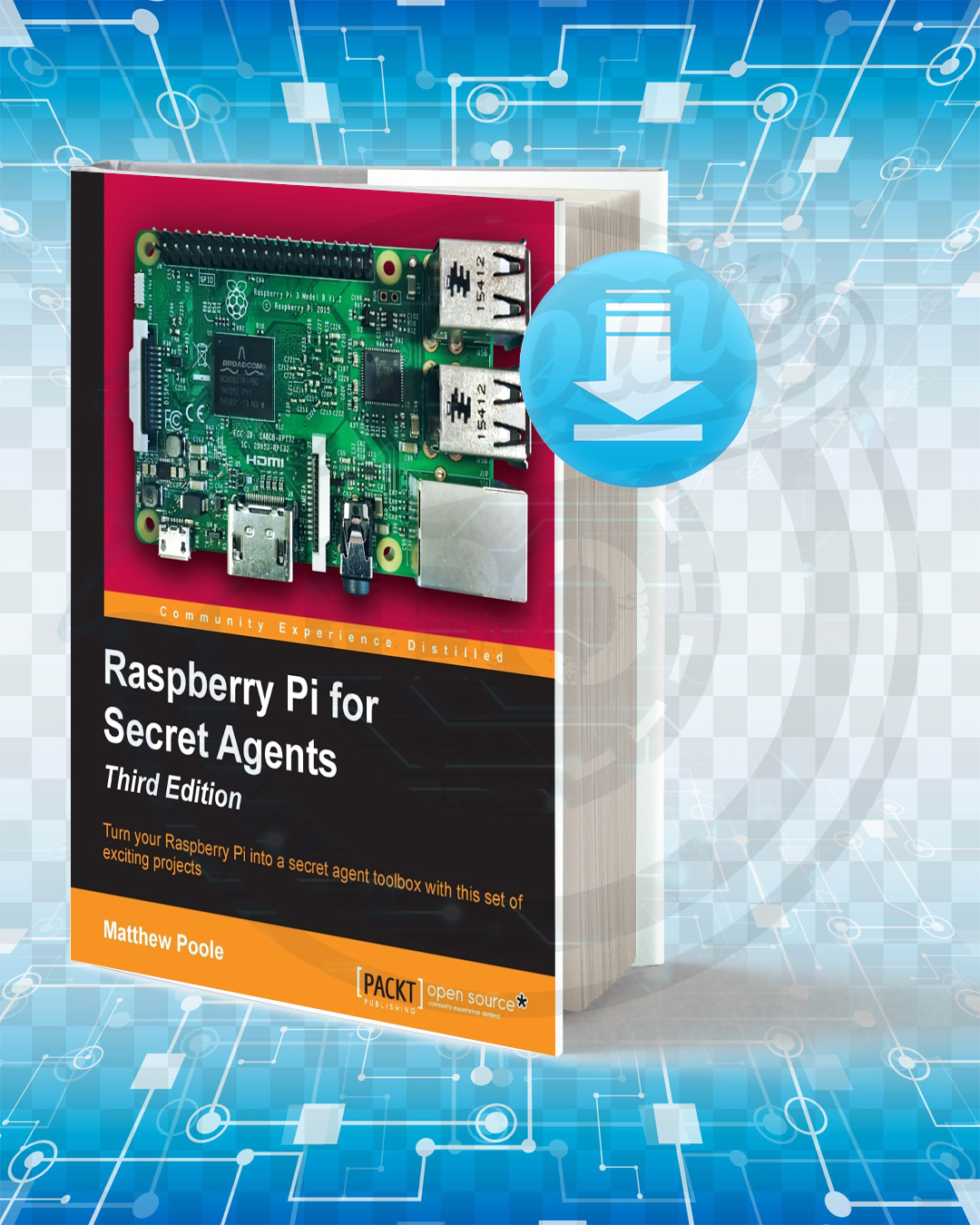 Free Book Raspberry Pi for Secret Agents pdf.