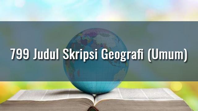 799 Judul Skripsi Geografi Umum