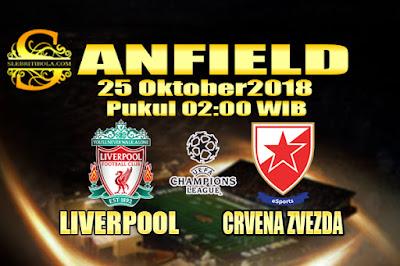Judi Bola Dan Casino Online - Prediksi Pertandingan Liga Champions Liverpool Vs Crvena Zvezda 25 Oktober 2018