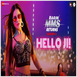 Hello Ji (Ragini MMS Returns Season 2)