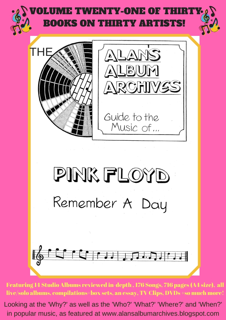 'Remember A Day - The Alan's Album Archives Guide To The Music Of...Pink Floyd'